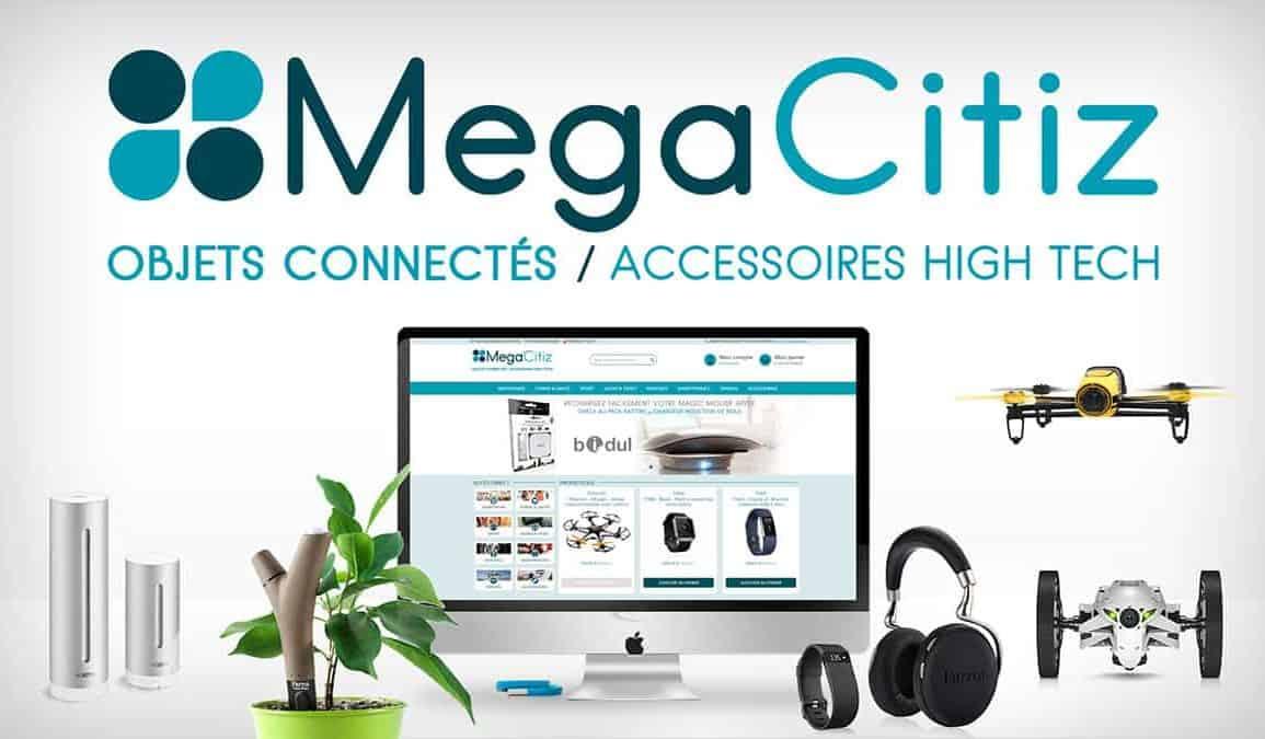 MegaCitiz, site e-commerce d'objets connectés