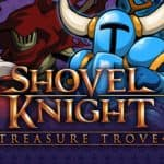 Test du jeu Shovel Knight Treasure Trove réalisé sous Nintendo Switch